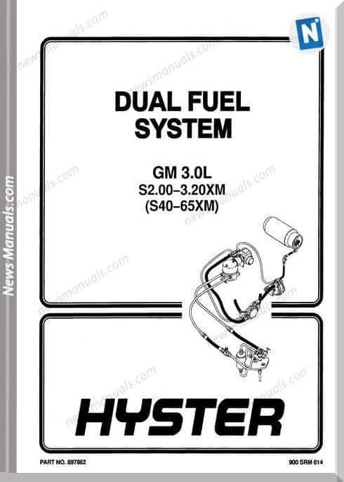 Gm Hyster Dual Fuel System Gm Hyster 3.0L Repair Manual