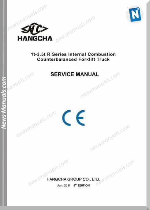 Hangcha Forklift 1T 3 5T Series Internal Combustion Service Manual