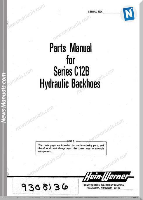 Hein Warner C12B Pm 9308136 Parts Manuals