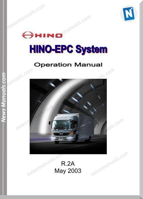 Hino Epc R.2A May 2003 English Operation Manual