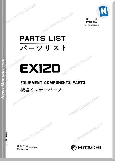 Hitachi Ex120 Hydraulic Excavator Equipment Part Manual
