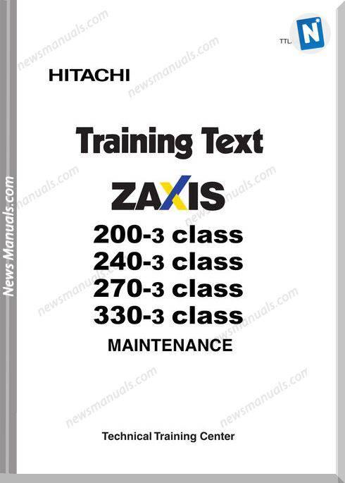 Hitachi Zaxis 200 240 270 3 Class Training Manual