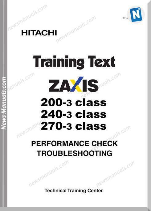 Hitachi Zaxis 200 240 270 3 Class Training Text Performance Troubleshoot