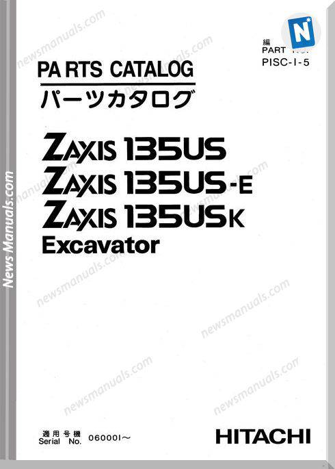 Hitachi Zaxis Excatator Series 135Us 135Us E 135Us K Parts Catalog