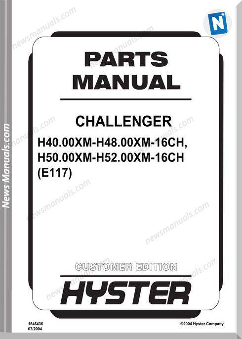 Hyster Challenger H40 00Xm16Ch 52 00Xm16Ch E117 Parts Manual