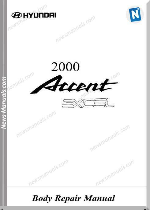 Hyundai Accent 2000 Body Repair Manual