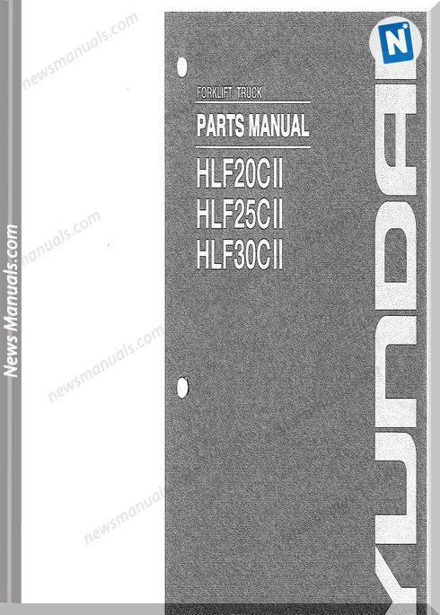 Hyundai Forklift Hlf20 25 30C Ii Parts Manual