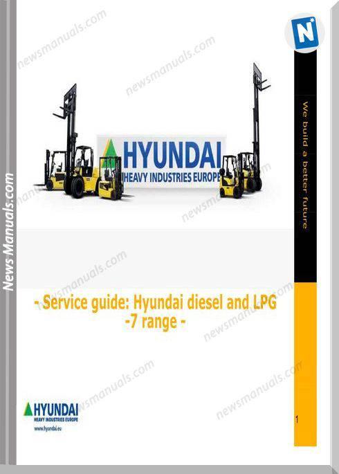 Hyundai Service Guide Diesel And Lpg 7 Range