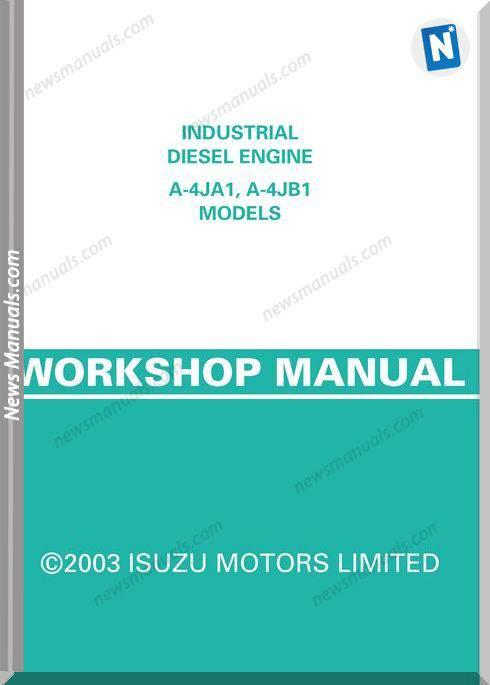 Isuzu Industrial Engine A-4Ja1, A-4Jb1 Workshop Manual