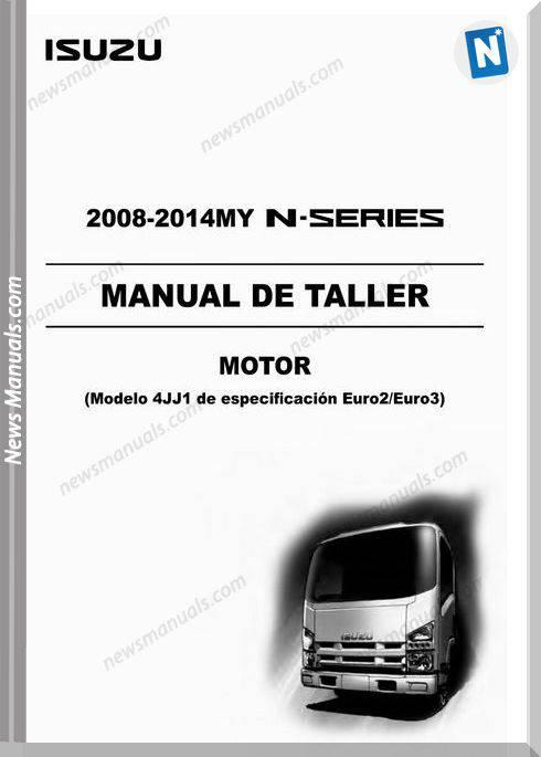 Isuzu N-Series Lg4Jje23-Wsp-0851Co-4Jj1 Workshop Manual