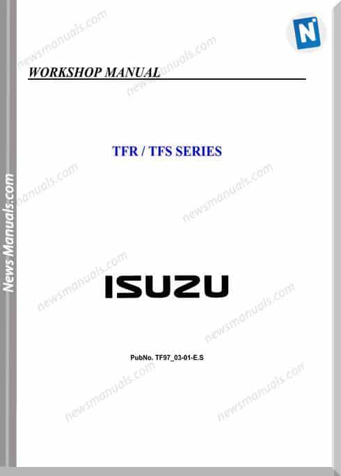 Isuzu Tfr Tfs Series Rodeo 1997-2003 Workshop Manual