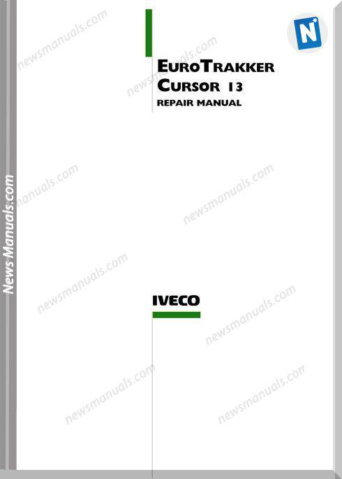 Iveco Euro Trakker Cursor 13 English Repair Manuals