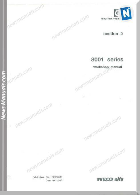 Iveco Industrial Engines Series 8001 Workshop Manual