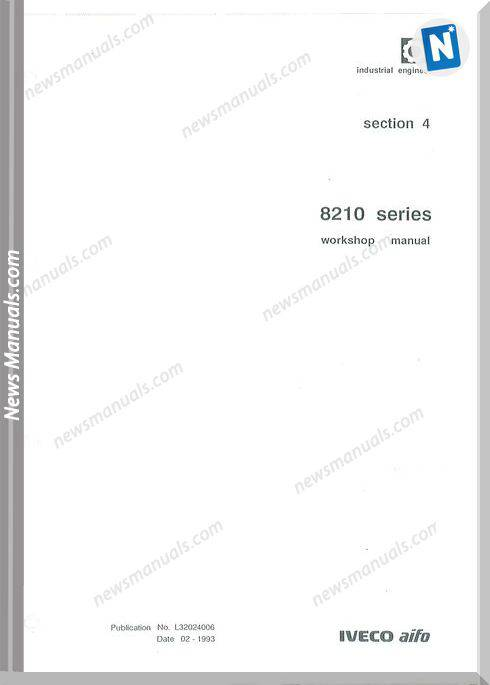 Iveco Industrial Engines Series 8210 Workshop Manual