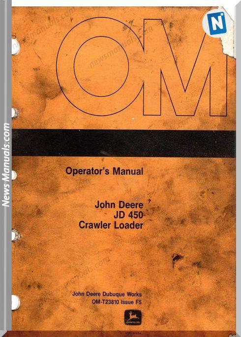 John Deere Crawler Loader 450 Operator Manual