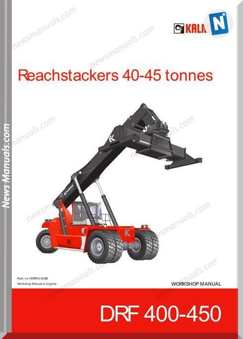 Kalmar Reachstrakers 40 45T Drf 400 450 Workshop Manual