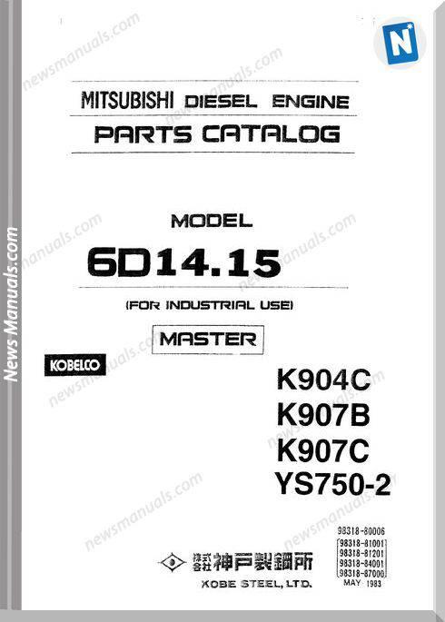 Kobelco 6D14.15 Engine K904C K907B K907C Parts Manual