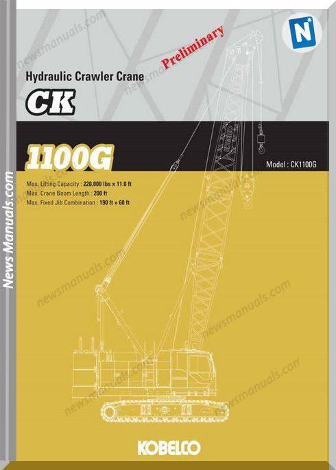 Kobelco Hydraulic Crawler Crane Ck1100G Spec Book