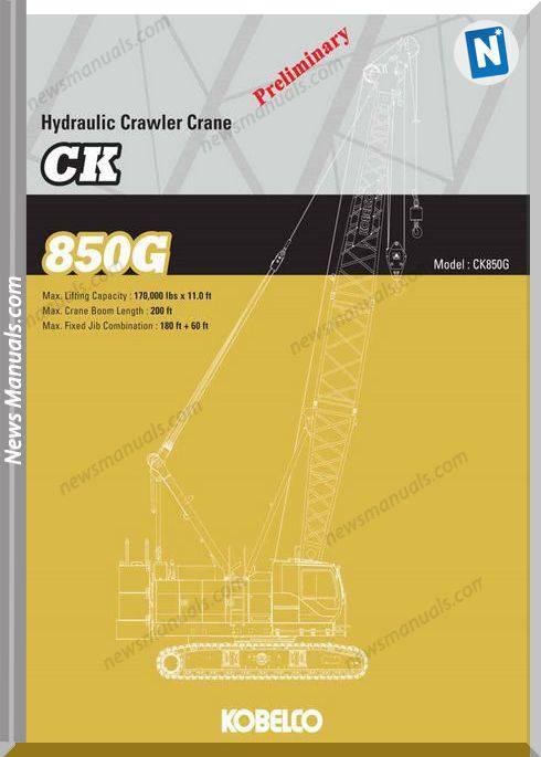 Kobelco Hydraulic Crawler Crane Ck850G Spec Book