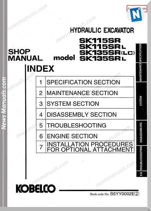 Kobelco Sk115Sr Sk115Srl Sk135Sr Lc Sk135Srl Hydraulic Excavator S5Yy0002E