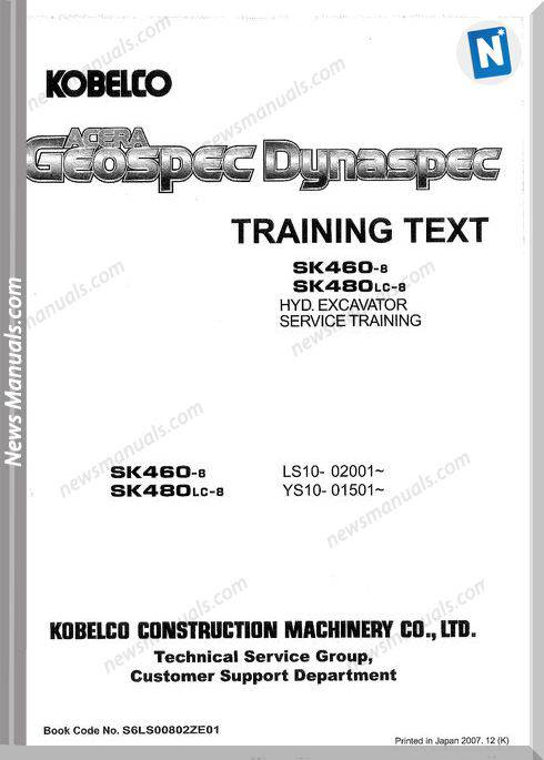 Kobelco Sk460-8, Sk480Lc-8 Excavator Service Training