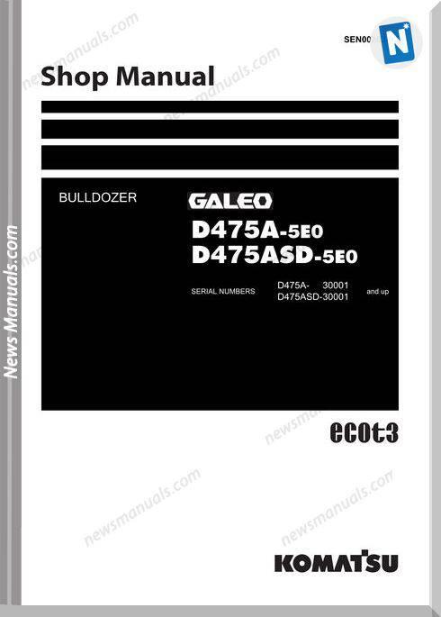 Komatsu Bulldozer D475A-5E0, D475Asd-5E0 Shop Manual