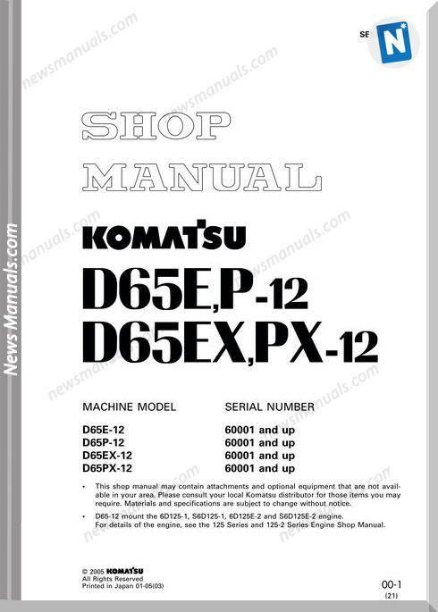Komatsu Bulldozer D65 E P Ex Px 12 Shop Manual