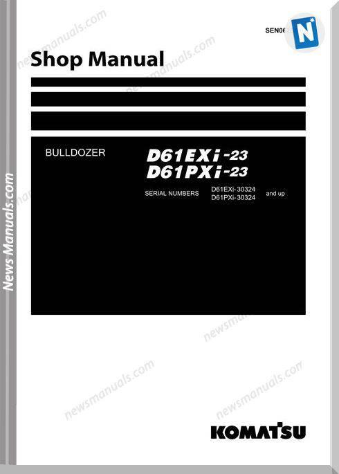 Komatsu Crawler Doozer D61Pxi 23 Shop Manual 1