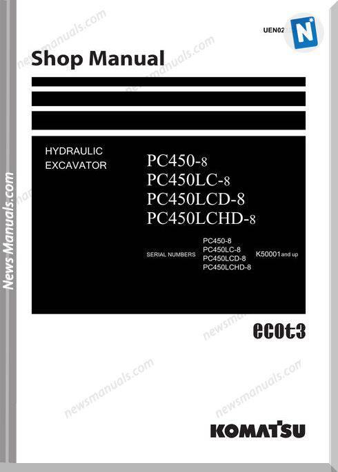Komatsu Crawler Excavator Pc450-8 Lcd 50000 Shop Manual