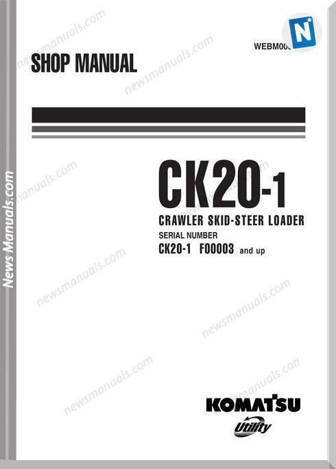 Komatsu Crawler Skid-Steer Loader Ck20-1 Shop Manual