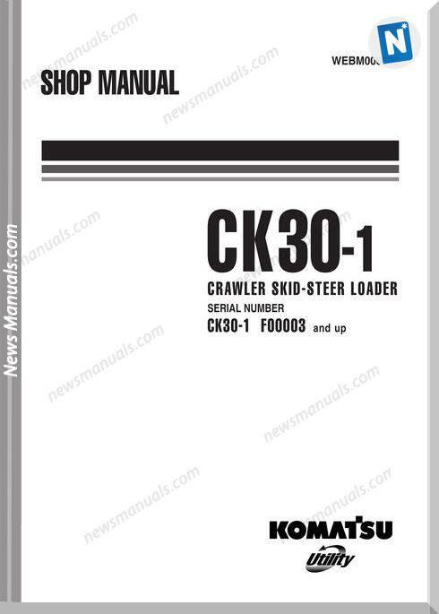 Komatsu Crawler Skid Steer Loader Ck30 1 Shop Manual