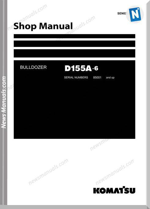 Komatsu D155A 6 Shop Manual