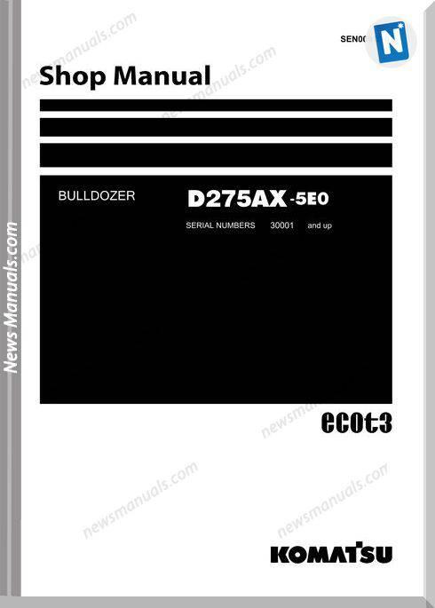 Komatsu D275Ax 5Eo Shop Manual