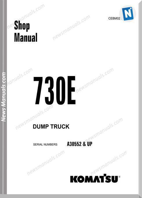 Komatsu Dump Truck 730E Shop Manual