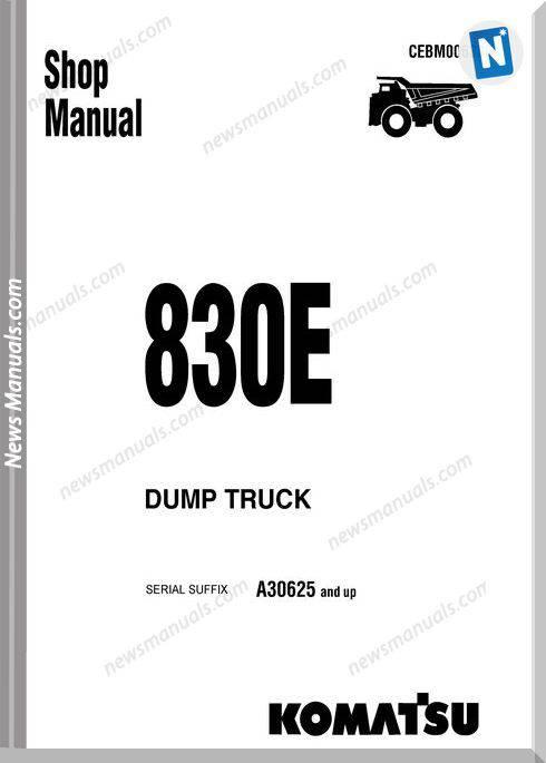 Komatsu Dump Truck 830E Shop Manual Cebm006300