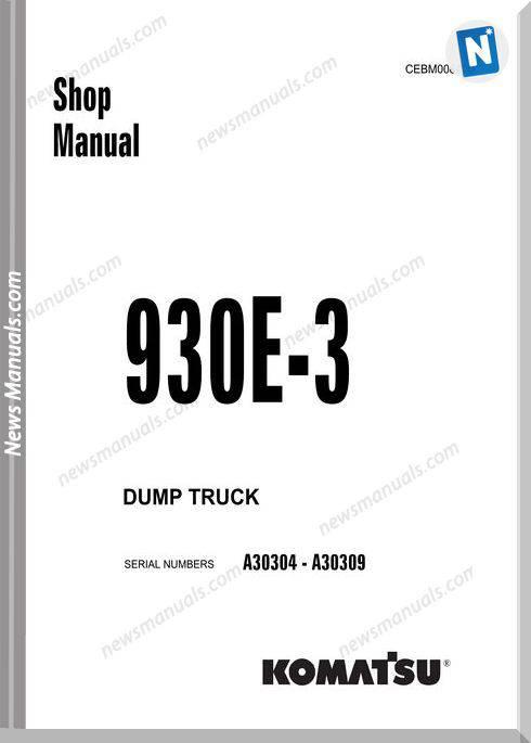 Komatsu Dump Truck 930E 3 Shop Manual Cebm008400