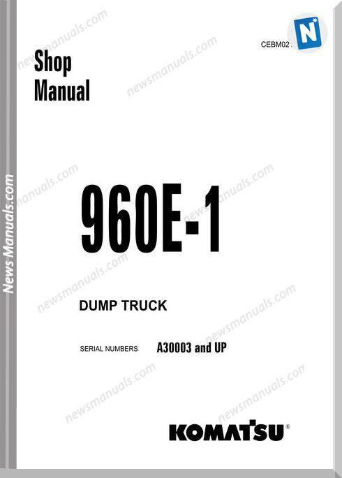 Komatsu Dump Truck 960E 1 Shop Manual Cebm021300