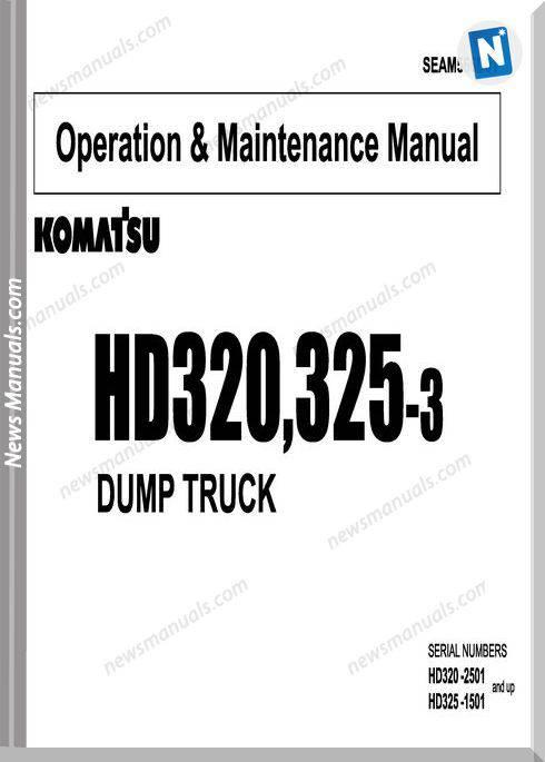 Komatsu Dump Truck Hd320 325 3 Om Maintenance Manual
