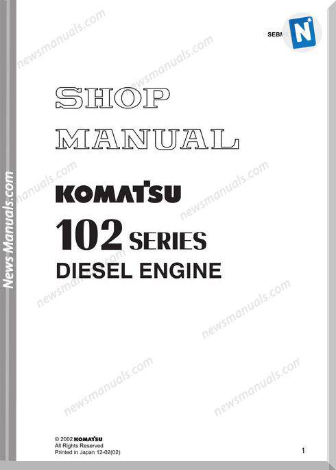 Komatsu Engine 102 Series Shop Manuals