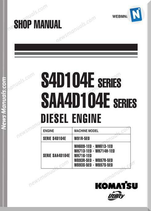 Komatsu Engine Saa4D104E-2 Shop Manuals