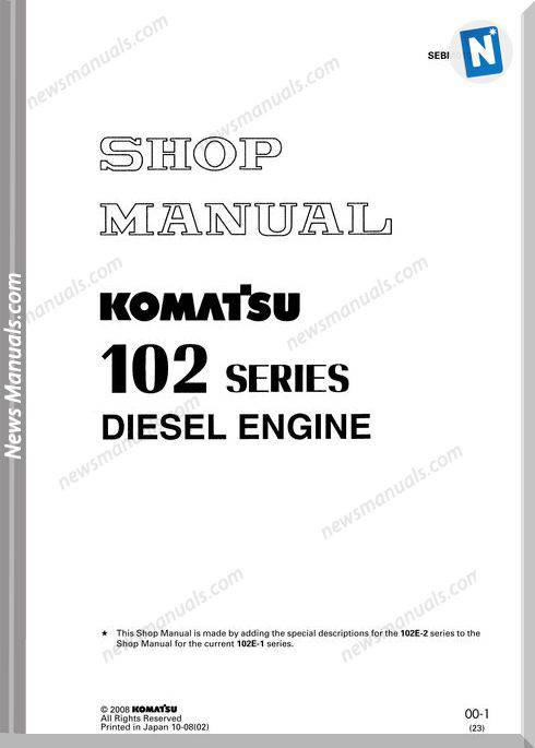 Komatsu Engine Saa6D102E-2 Shop Manuals