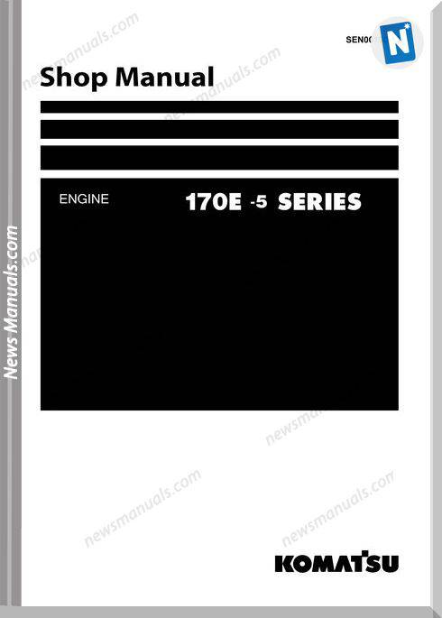 Komatsu Engine Saa6D170E-5 Shop Manuals