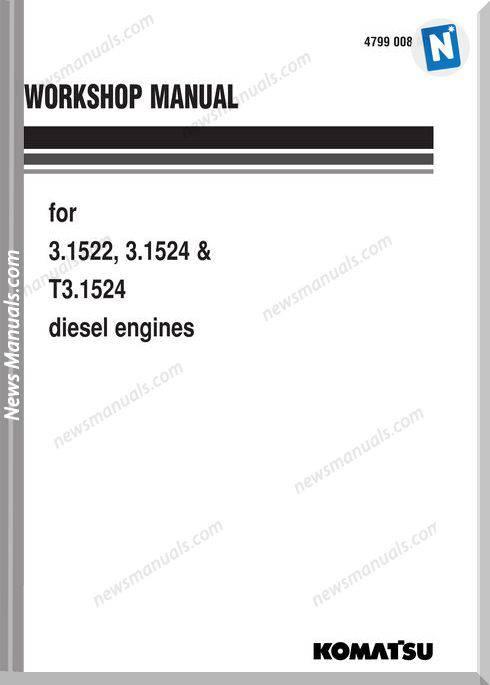 Komatsu Engine T3.1524 Shop Manuals