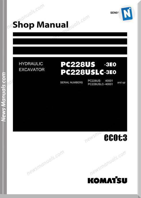 Komatsu Hydraulic Excavator Pc228Uslc 3 Eo Shop Manual