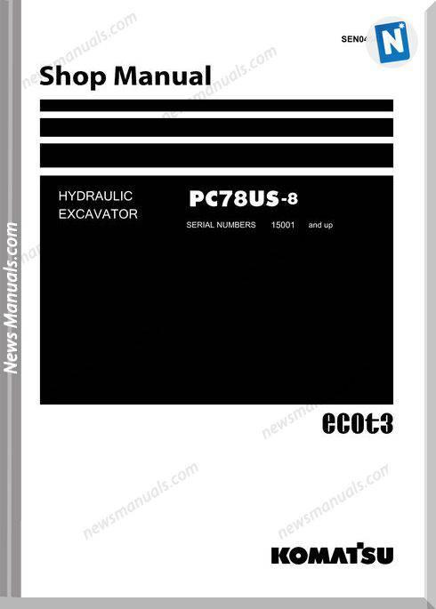 Komatsu Hydraulic Excavator Pc78Us 8 Shop Manual