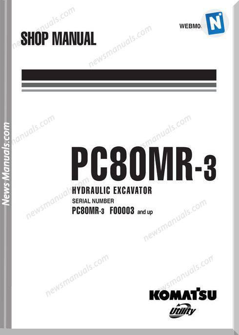Komatsu Hydraulic Excavator Pc80Mr3 Shop Manual