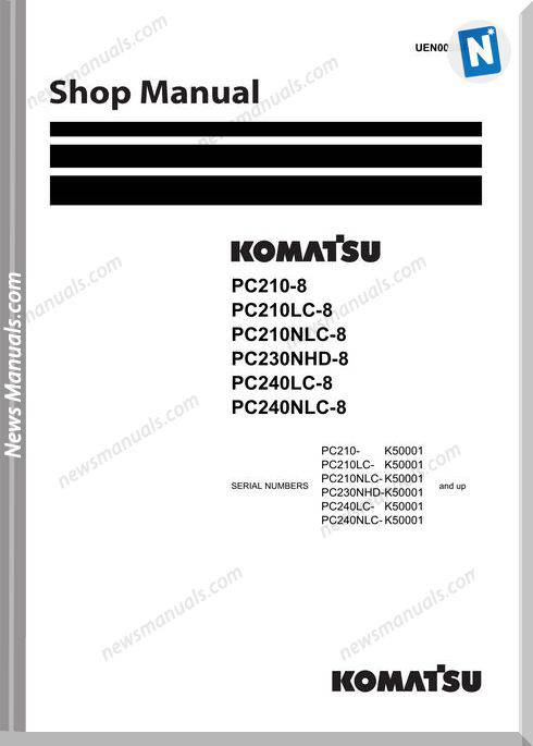 Komatsu Pc210 210Lc 210Nlc 230Nhd 240Lc 240Nlc 8 Shop Manual