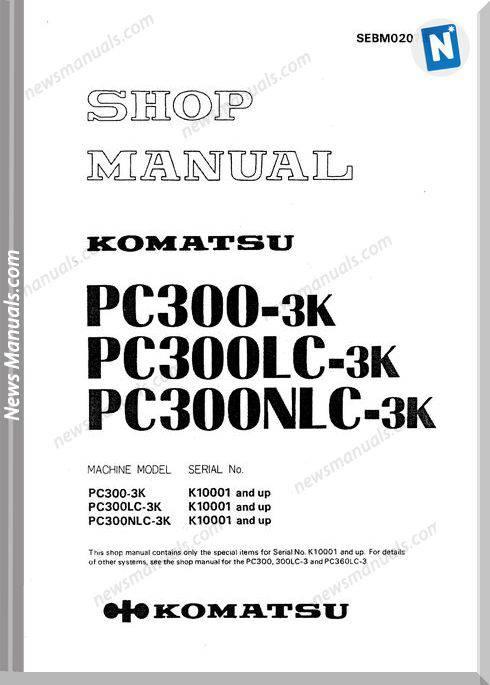 Komatsu Pc300-3 Lc, Nlc Sebm02073K00K Shop Manual