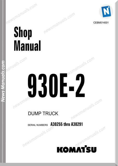 Komatsu Rigid Dump Trucks 930E-2 Shop Manual