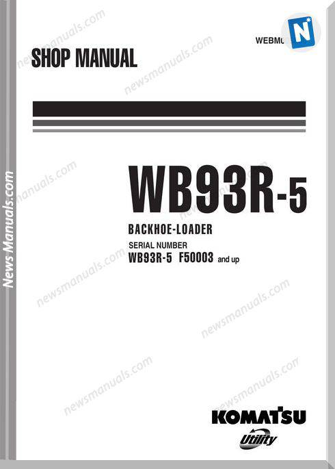 Komatsu Wb93R 5 Shop Manual